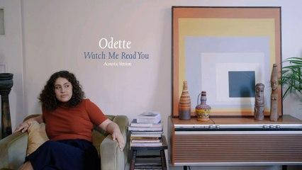 Odette - Watch Me Read You