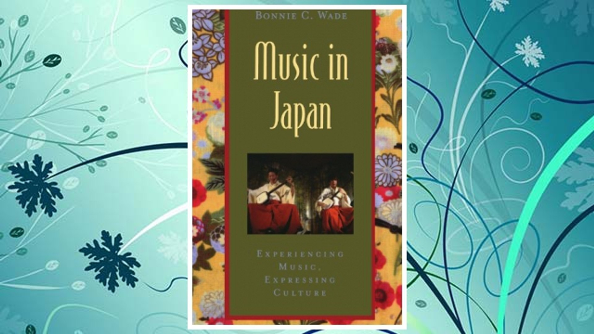 Download PDF Music in Japan: Experiencing Music, Expressing Culture (Global Music Series) FREE