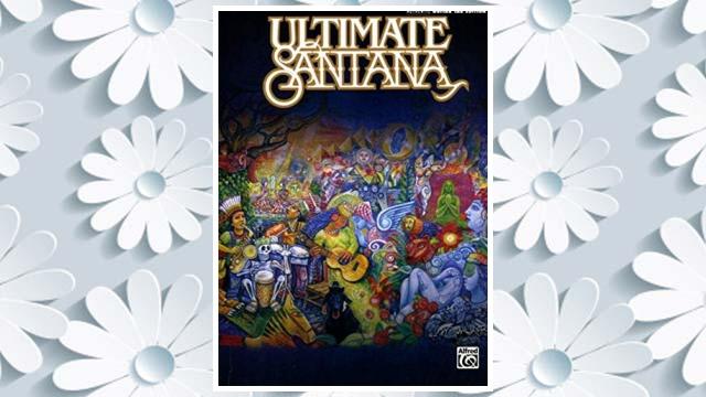 GET PDF Ultimate Santana (Authentic Guitar Tab Edition) FREE