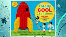 Download PDF Totally Cool Creations: Three Books in One; Cool Cars and Trucks, Cool Robots, Cool City FREE