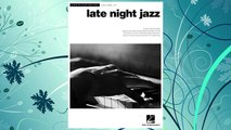 Download PDF Late Night Jazz: Jazz Piano Solos Series Volume 27 (Jazz Piano Solos (Numbered)) FREE