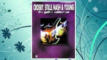 GET PDF Crosby, Stills, Nash & Young -- The Guitar Collection: Authentic Guitar TAB FREE