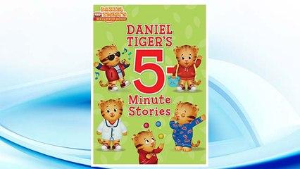 Download PDF Daniel Tiger's 5-Minute Stories (Daniel Tiger's Neighborhood) FREE