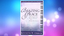 Download PDF Amazing Grace: 366 Inspiring Hymn Stories for Daily Devotions FREE