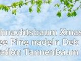 Weihnachtsbaum Xmas tree Pine nadeln Dekoration Tannenbaum