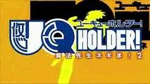 UQ Holder  Mahou Sensei Negima  2 Opening   (Eternal Holder)