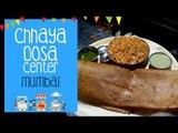 The Bhukkad Diaries Reviews Chhaya Dosa Center   Kandivali(W), Mumbai