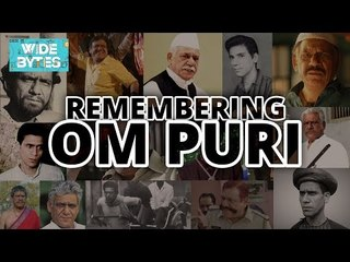OM PURI PASSES AWAY | REMEMBERING OM PURI | ONE OF INDIA'S FINEST ACTORS | WIDE LENS