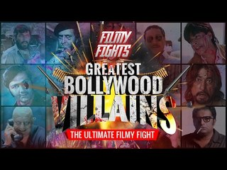 GREATEST BOLLYWOOOD VILLAINS | FILMY FIGHTS | WIDE LENS