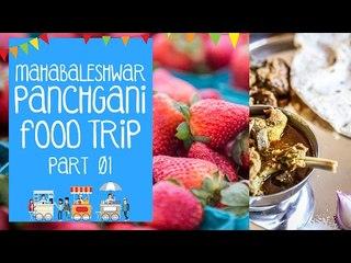 MAHABALESHWAR - PANCHGANI FOOD TRIP 01 | THE BHUKKAD DIARIES REVIEWS