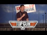 Top Gun (Stand Up Comedy)