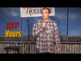 127 Hours - The Sad Version (Stand Up Comedy)