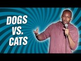 Dogs vs. Cats (Stand Up Comedy)