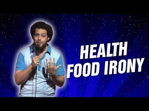 Health Food Irony (Stand Up Comedy)