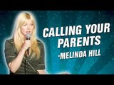 Melinda Hill: Calling Your Parents Be Like (Stand Up Comedy)