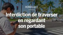 A Honolulu, il est désormais interdit de regarder son téléphone portable en traversant la route
