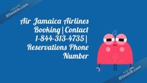 Air Jamaica Airlines Booking Contact |1-844-313-4735| Reservations Phone Number