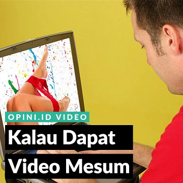 Kalau Dapat Video Mesum