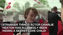 'Stranger Things' Actor Charlie Heaton Allegedly Hiding A Secret Love Child!