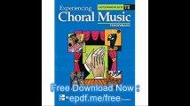 Experiencing Choral Music, Intermediate Tenor Bass Voices, Student Edition (EXPERIENCING CHORAL MUSIC INTERMEDIATE SE)