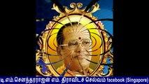 C  N  Annadurai  Legend &  kalaignar Legend &  MGR Legend &  T  M  Soundararajan Legend