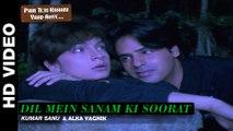Dil Mein Sanam Ki Soorat | Kumar Sanu & Alka Yagnik | Phir Teri Kahani Yaad Aayee | Rahul Roy, Pooja Bhatt