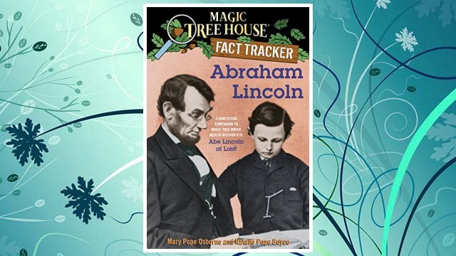 Download PDF Magic Tree House Fact Tracker: Abraham Lincoln: A Nonfiction Companion to Magic Tree House #47: Abe Lincoln at Last! FREE