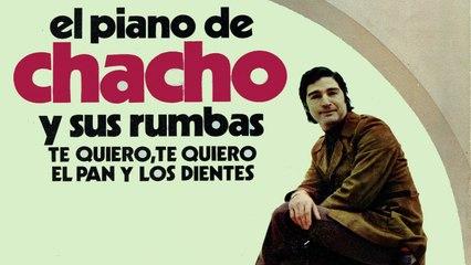 Chacho - El Piano de Chacho y sus Rumbas