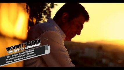 Mehmet Yazgan - Bir Mektup Gönderdim - (Official Video)