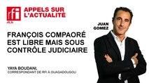 François Compaoré est libre mais sous contrôle judicaire