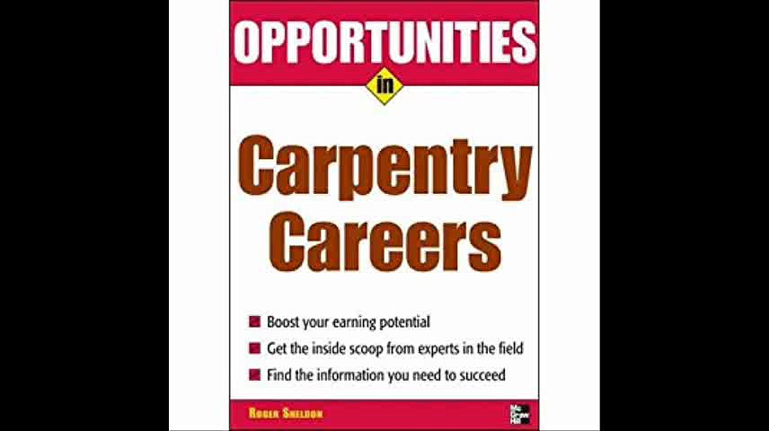 Opportunities in Carpentry Careers (Opportunities in…Series)