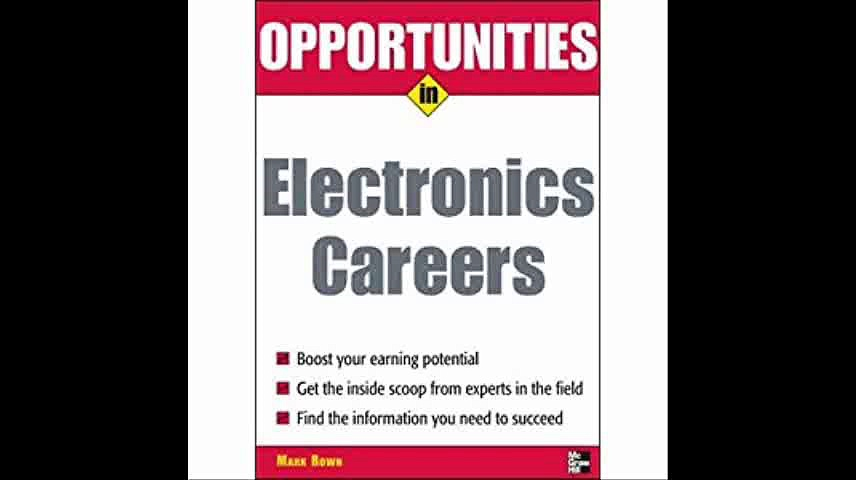 Opportunities in Electronics Careers (Opportunities in…Series)