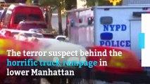 Terror suspect in lower Manhattan truck attack identified