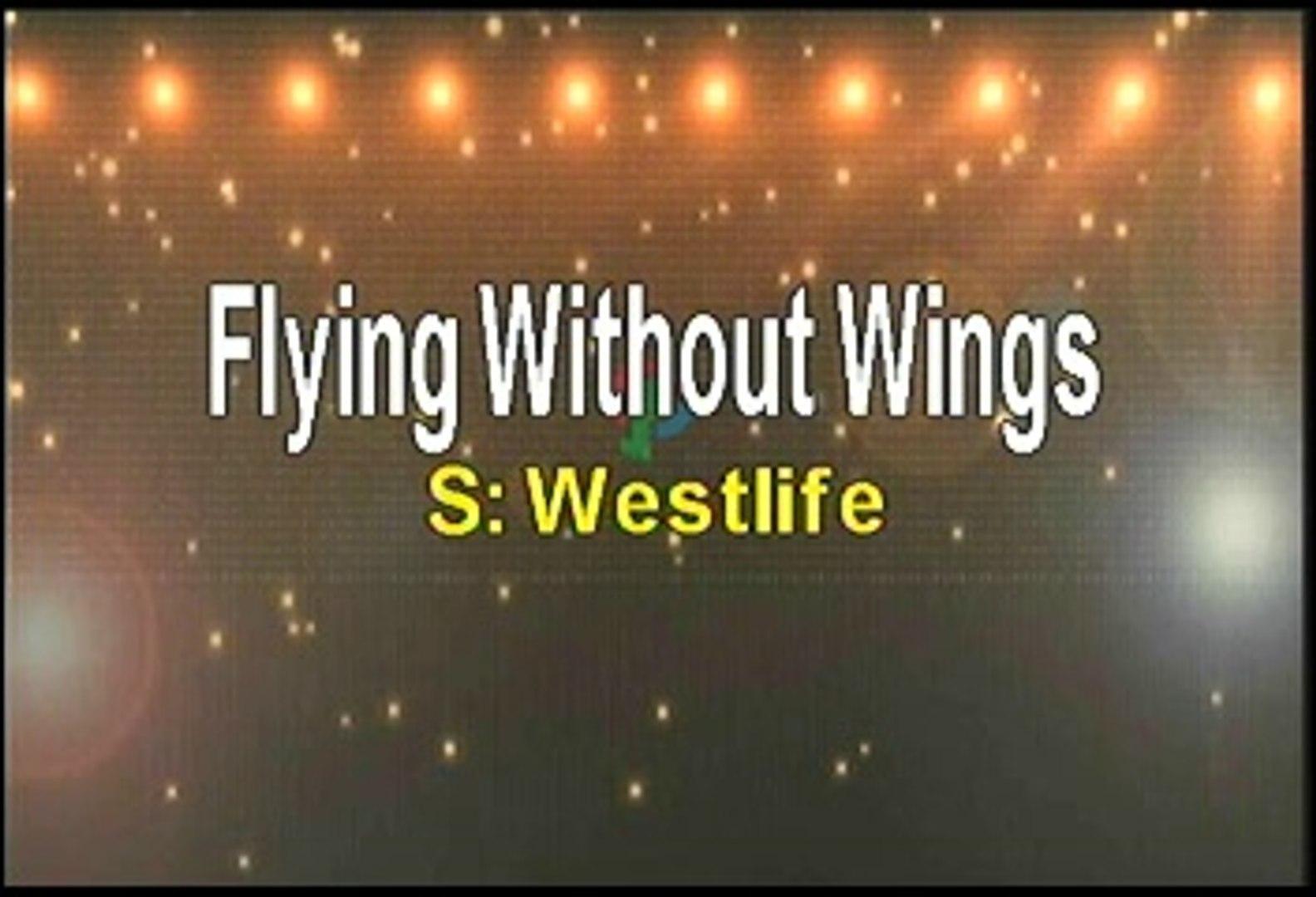 Westlife Flying Without Wings Karaoke Version