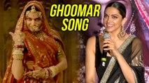 Deepika Padukone REACTS On Ghoomar Song Success At Padmavati 3D Trailer Launch