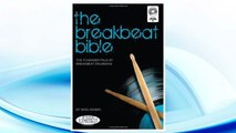 Download PDF The Breakbeat Bible: The Fundamentals of Breakbeat Drumming with Audio FREE