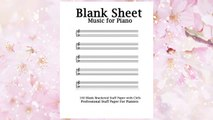 GET PDF Blank Sheet Music For Piano: White Cover, Bracketed Staff Paper, Clefs Notebook,100 pages,100 full staved sheet, music sketchbook,Music Notation ... gifts Standard for students / Professionals FREE