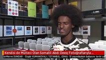 Kendisi de Mülteci Olan Somalili Abdi Deeq Fotoğraflarıyla Mültecilerin Sesi Olmak İstiyor