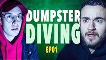 SEB-DUMPSTER DIVING - ÉPISODE 1 (Pierre & Seb)