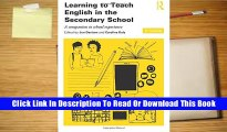 Learning to Teach English in the Secondary School (Learning to Teach Subjects in the Secondary