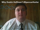Why Dustin Hoffman