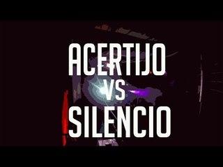 BDM Viña del mar 2017 / Semifinal /Acertijo vs Silencio