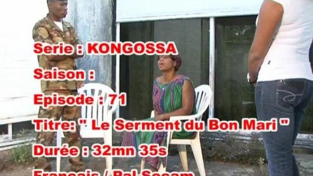 KONGOSSA - S2EP71 -LE SERMENT DU BON MARI - 1 SUR 2- GABON