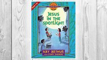 Download PDF Jesus in the Spotlight: John, Chapters 1-10 (Discover 4 Yourself Inductive Bible Studies for Kids (Paperback)) FREE