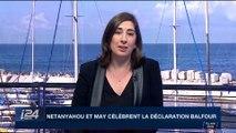 Diplomatie: Benyamin Netanyahou et Theresa May célèbrent la Déclaration Balfour