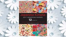 Download PDF Japanese Kimono Gift Wrapping Papers: 12 Sheets of High-Quality 18 x 24 inch Wrapping Paper FREE