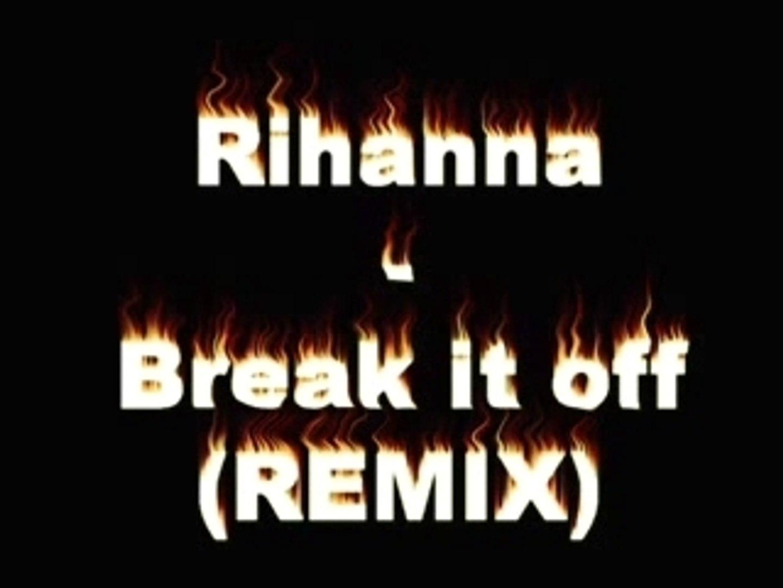 Rihanna ft sean paul-break in at off