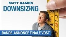 DOWNSIZING - Bande-annonce Finale (VOST) [au cinéma le 10 janvier 2018]
