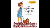 Les maladresses d'Agnès  Une histoire sur la dyspraxie
