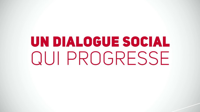 Un dialogue social qui progresse